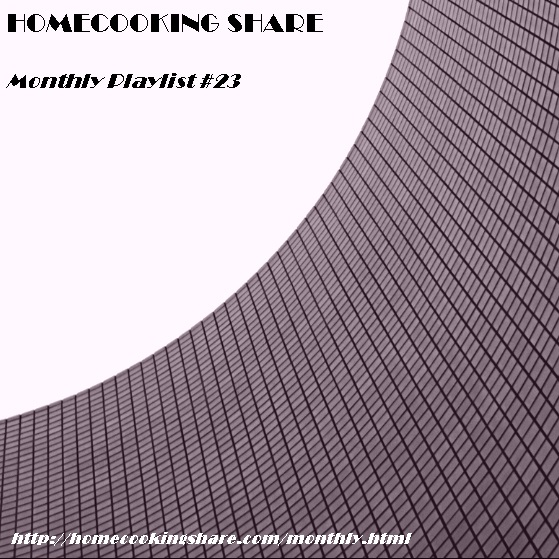 HomeCooking Share Monthly Playlist #23 - July 2020 Image