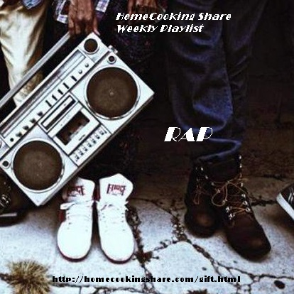 HomeCooking Share Weekly Playlist - 25/06 : RAP Image
