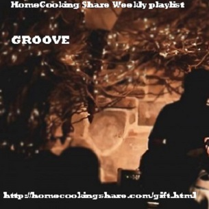 HomeCooking Share Weekly Playlist - 04/06 : GROOVE Image