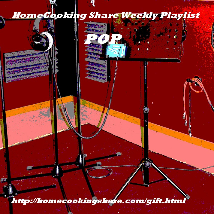 HomeCooking Share Weekly Playlist - 07/05 : POP Image