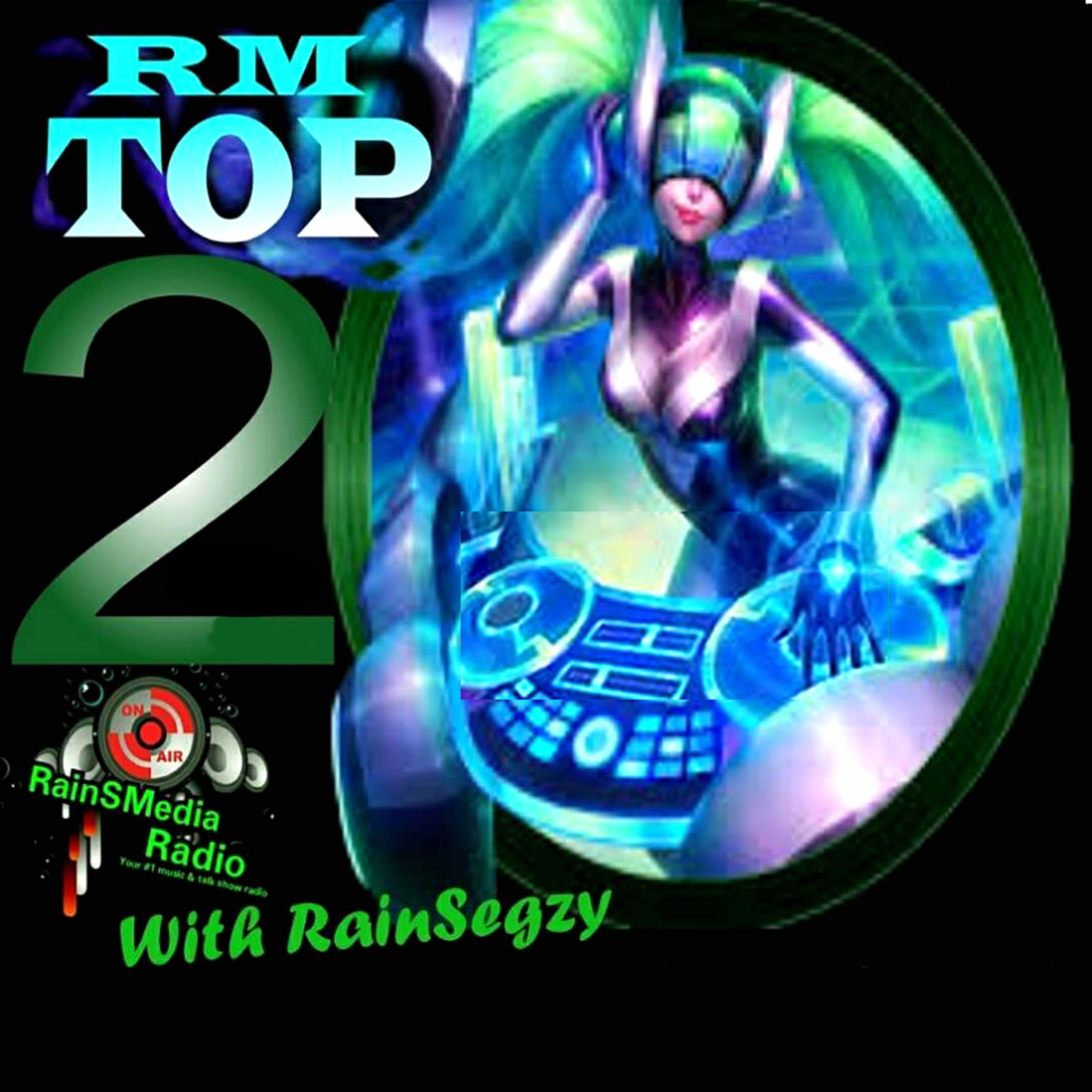 RMTop20 With RainSegzy Image