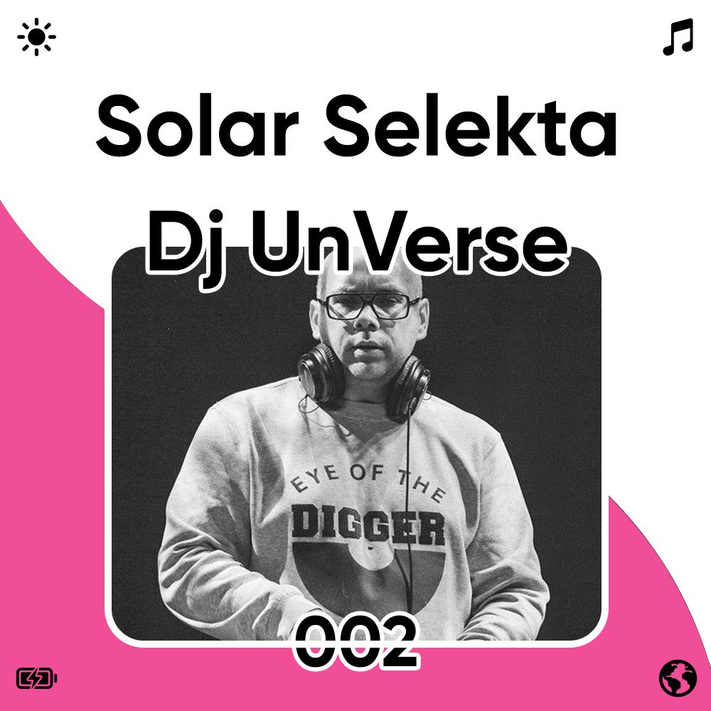 Solar Selekta 002 : Dj UnVerse Image