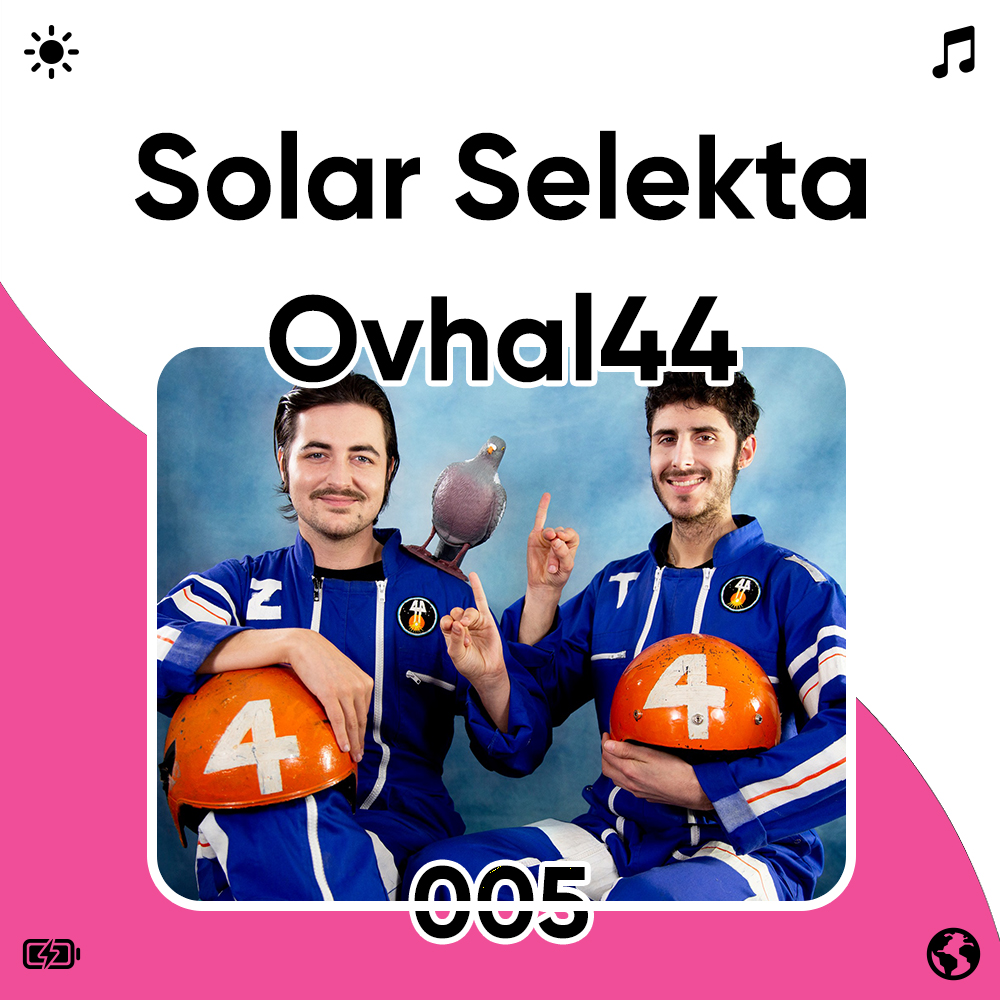 Solar Selekta 005 : Ovhal44 Image