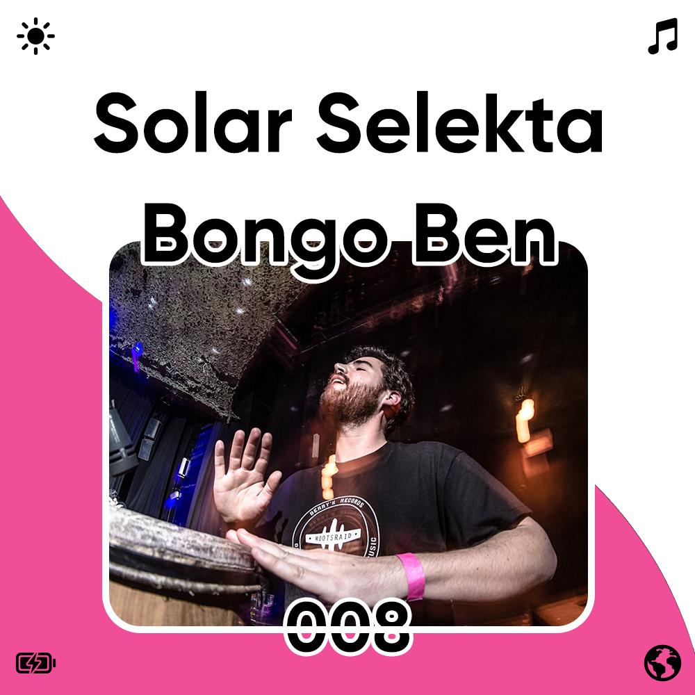 Solar Selekta 008 : Bongo Ben Image