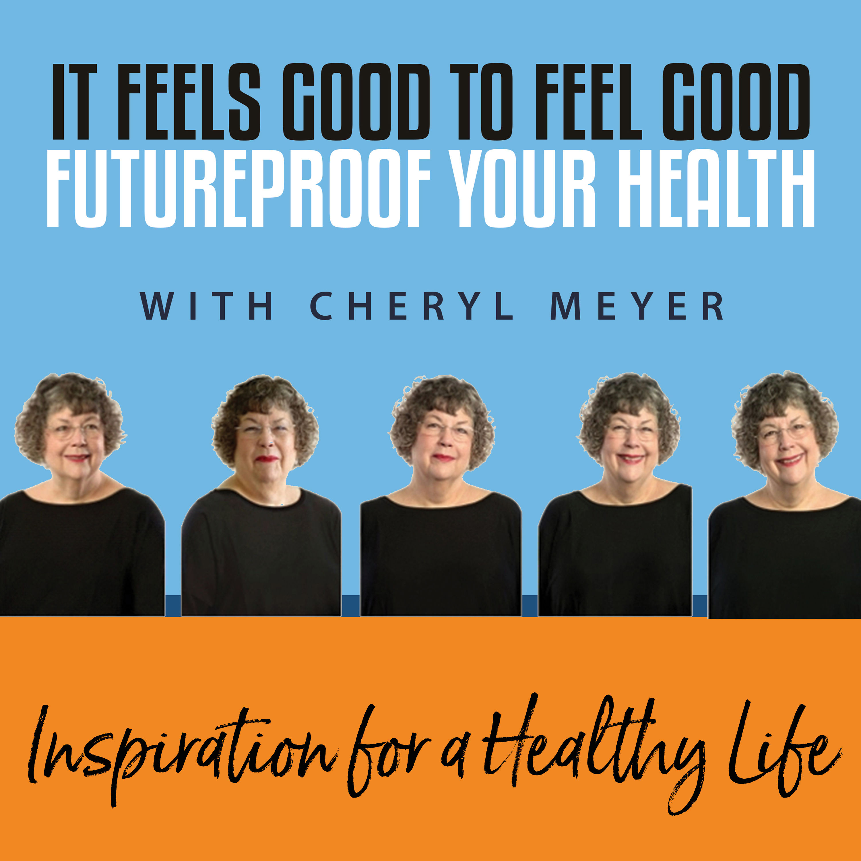 It Feels Good to Feel Good - Futureproof Your Health Image