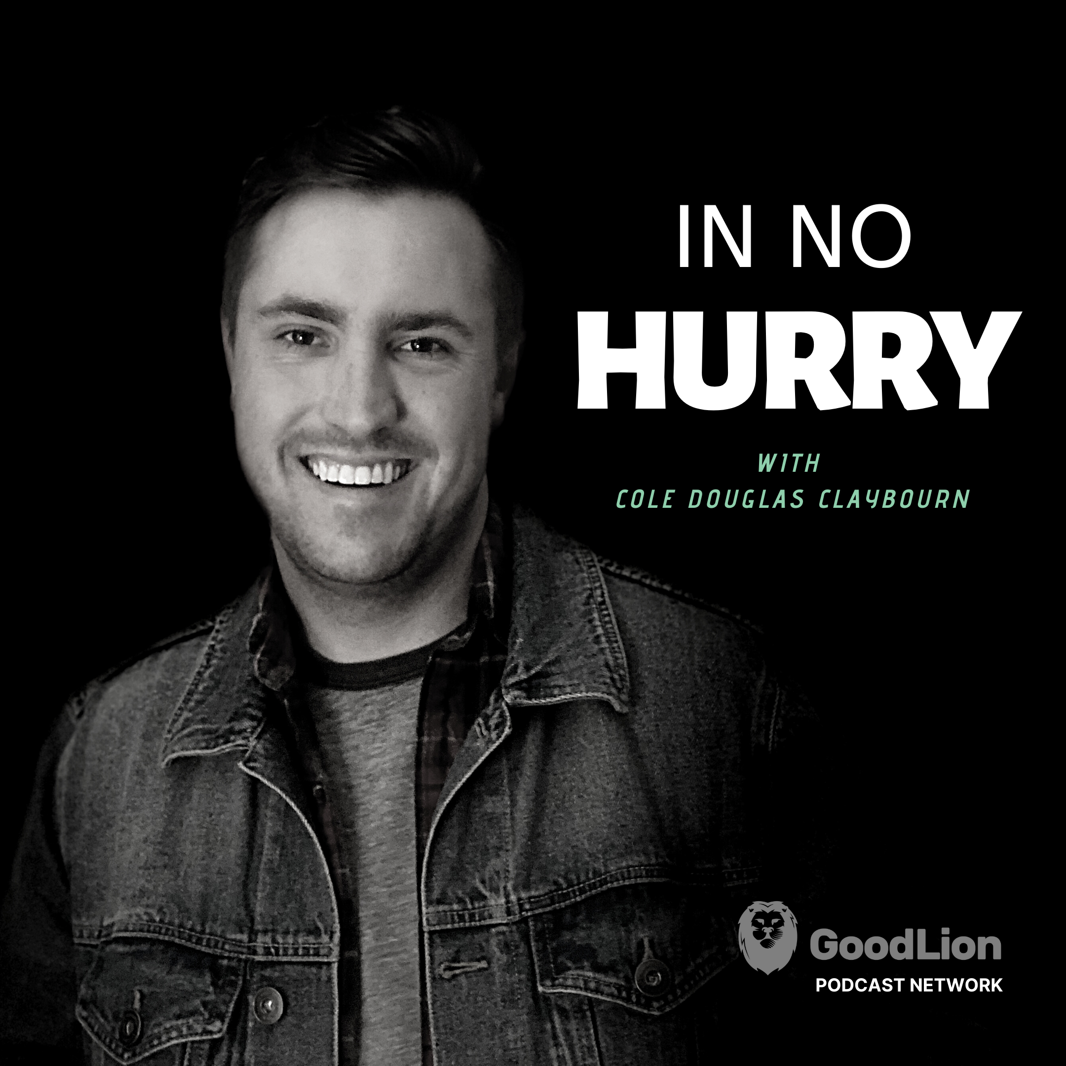 In No Hurry with Cole Douglas Claybourn Image