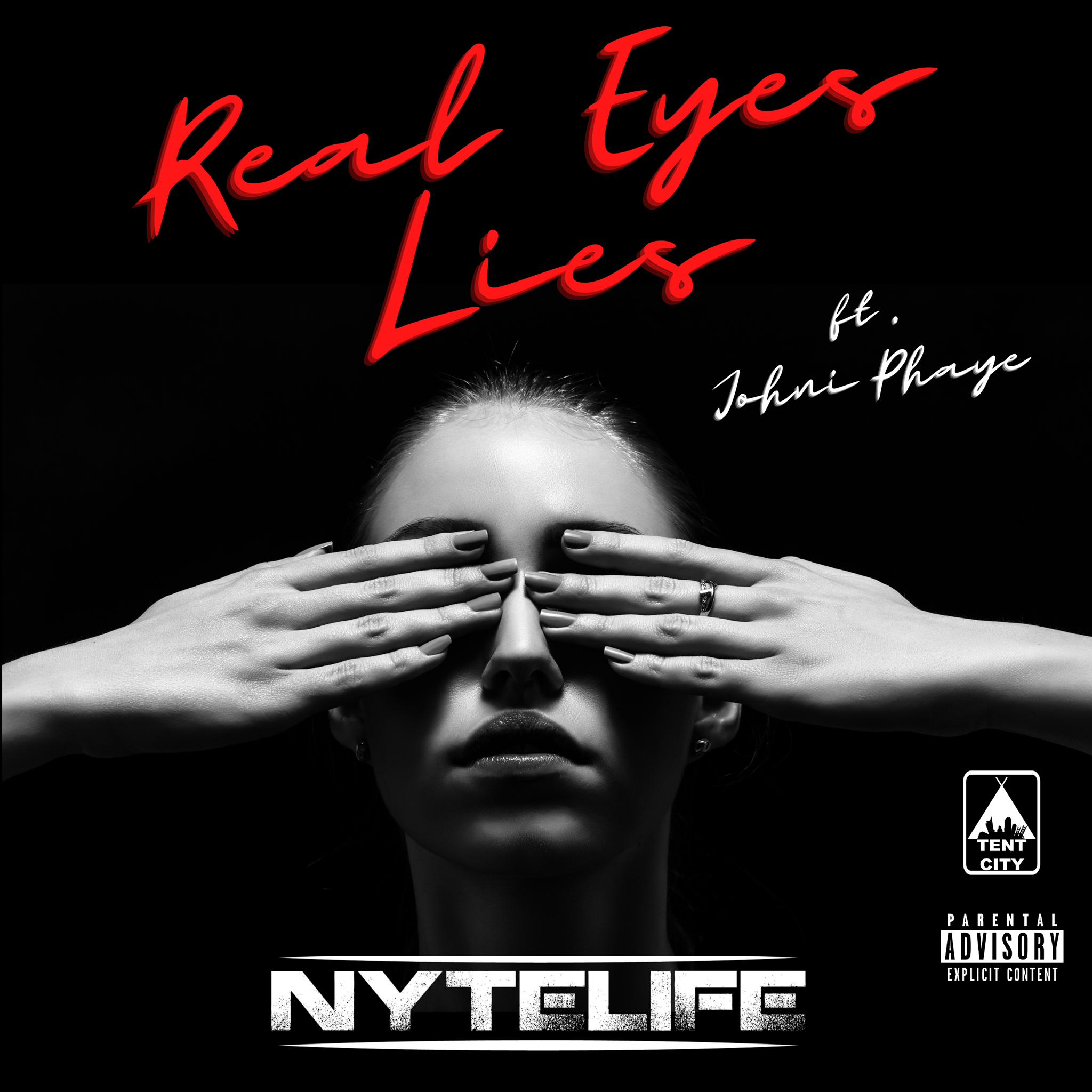 Real Eyes Lies by Nytelife feat. Johni Phaye Image