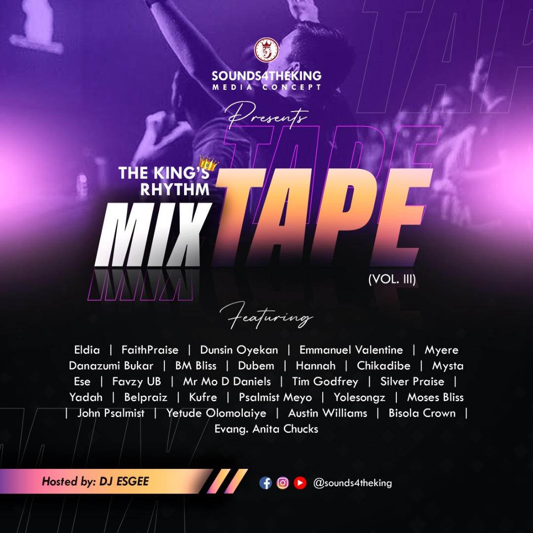 The King's Rhythm Mixtape Vol. III by Sounds4TheKing Image