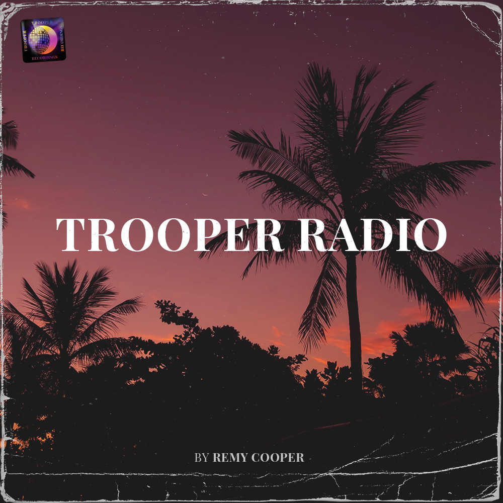 Remy Cooper - Trooper Radio Image