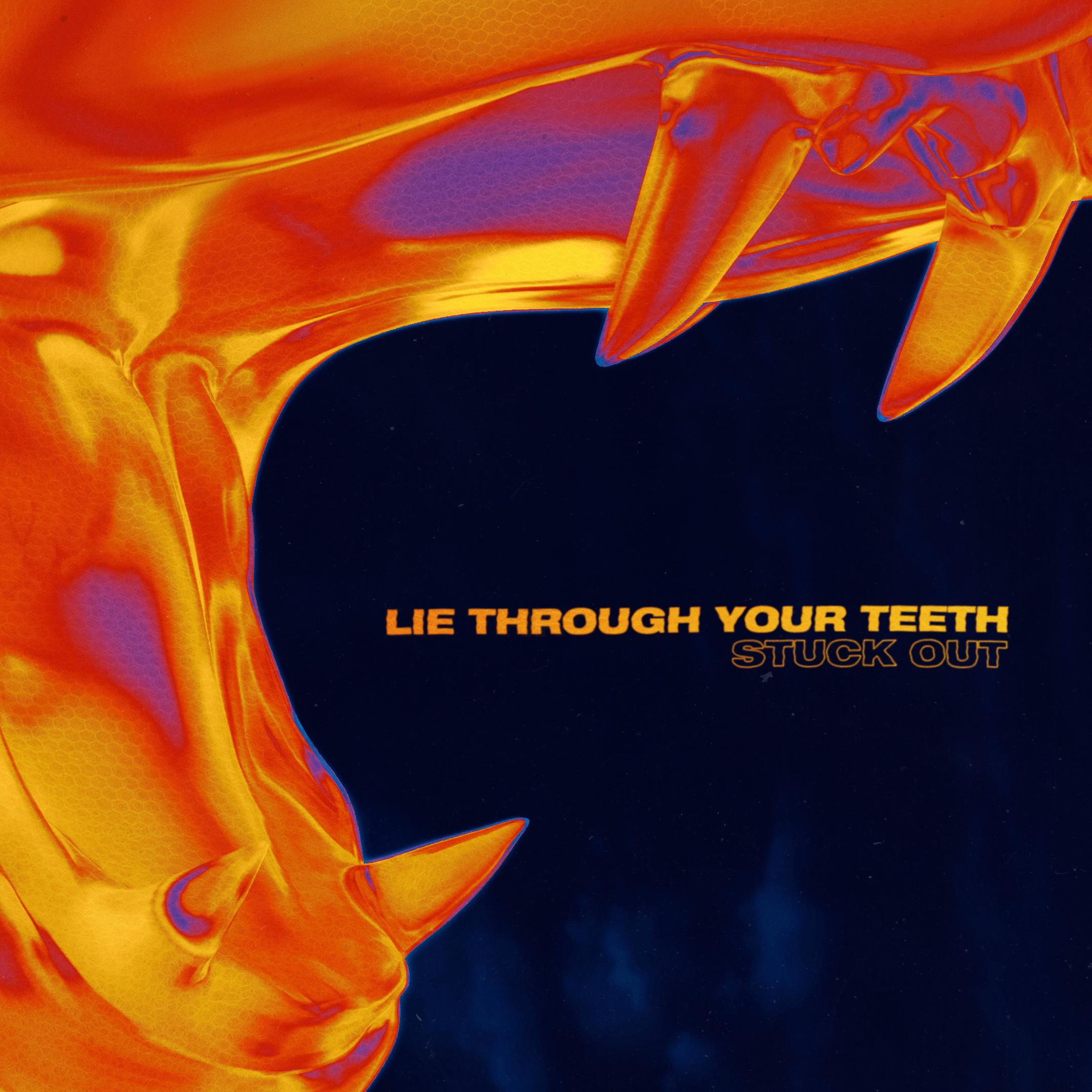 Lie Through Your Teeth Image