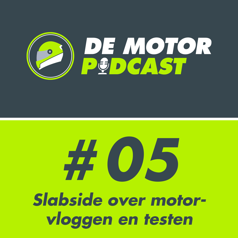 #05 Motorvlogger 87Slabside Image