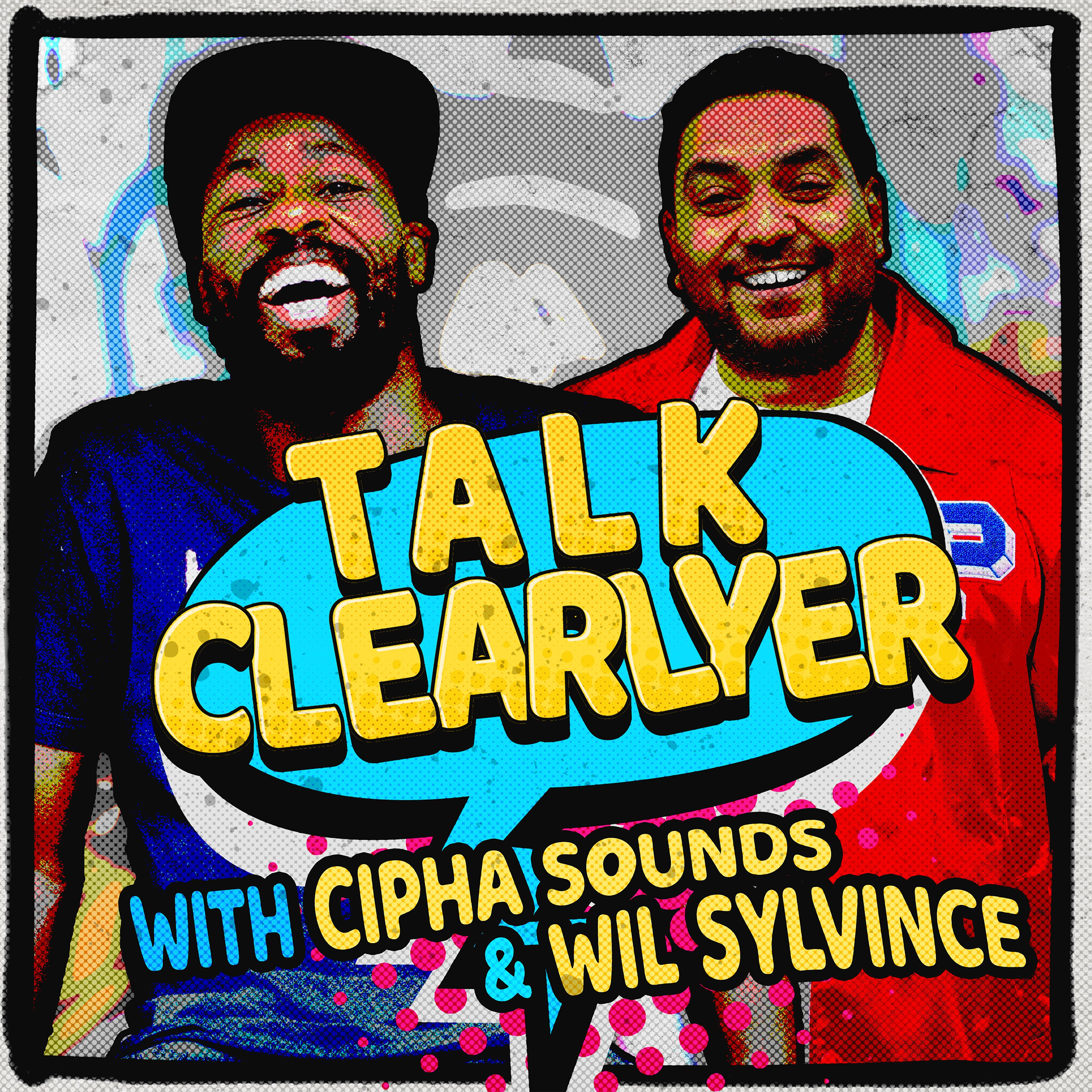 "On Talk Clearlyer,  comedians Cipha Sounds and Wil Sylvince butcher the English language while discussing news, comedy, and everything in the Zeitgeist. Or just listen to hear them try to pronounce the word, ""Zeitgeist."" Image"