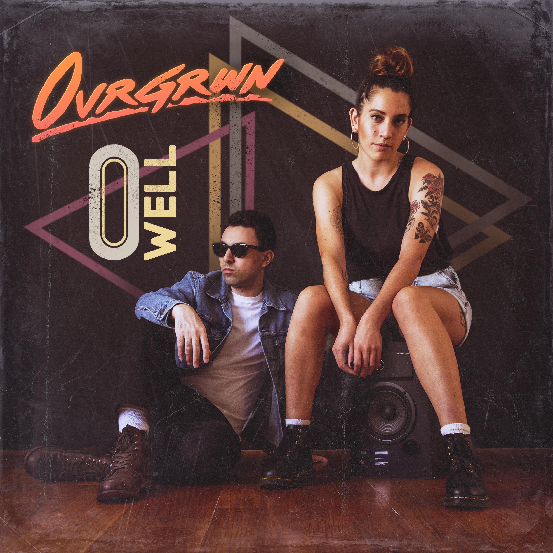OVRGRWN - O Well Image