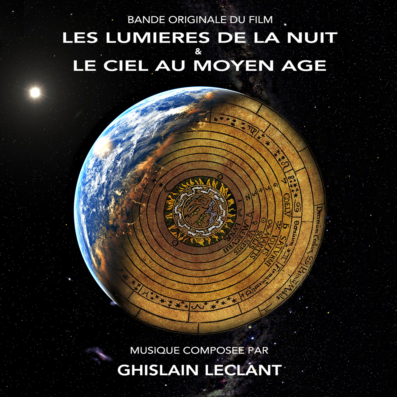 LES LUMIERES DE LA NUIT & LE CIEL AU MOYEN ÂGE (Bande Originale du Film) Image