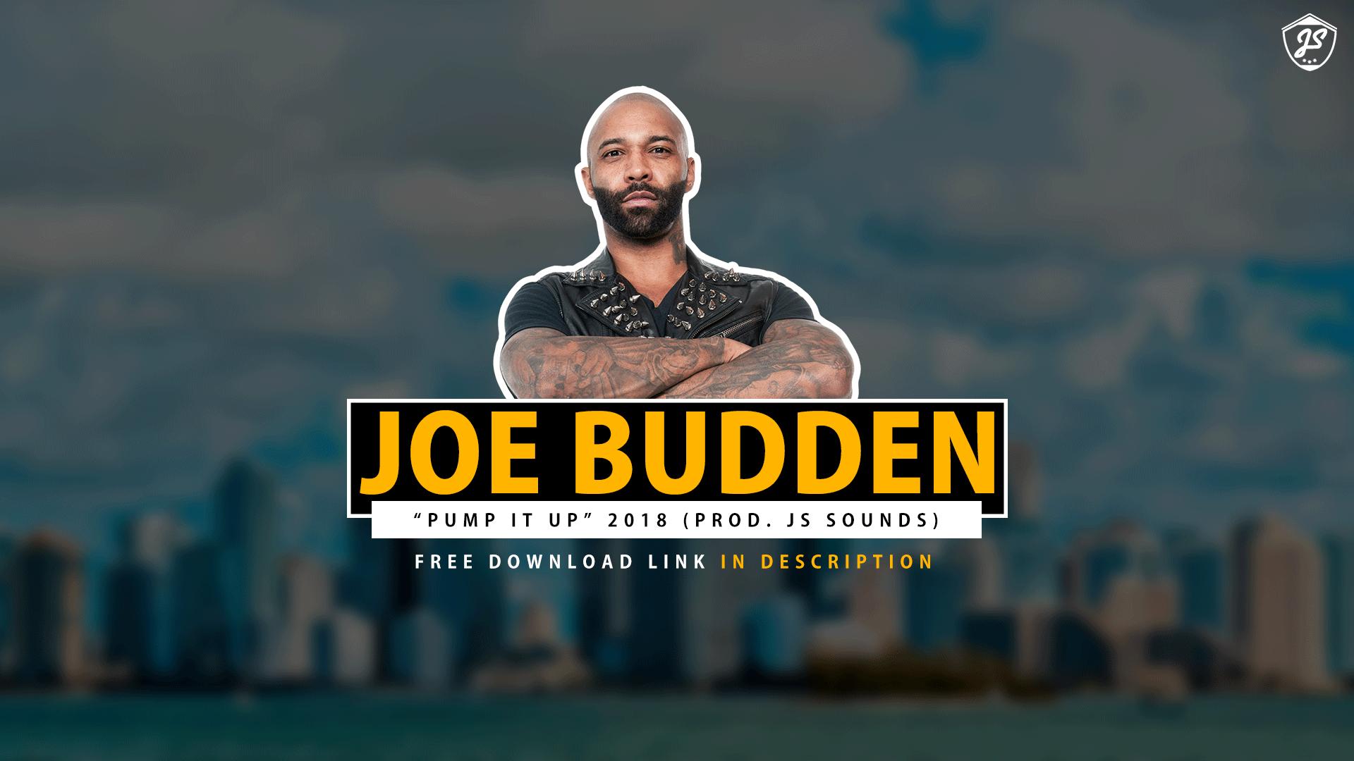 joe budden pump it up free download