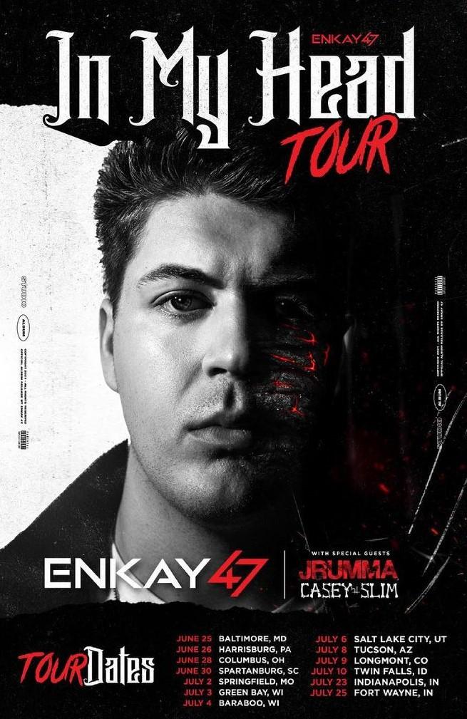 Enkay47 - In My Head Tour Image