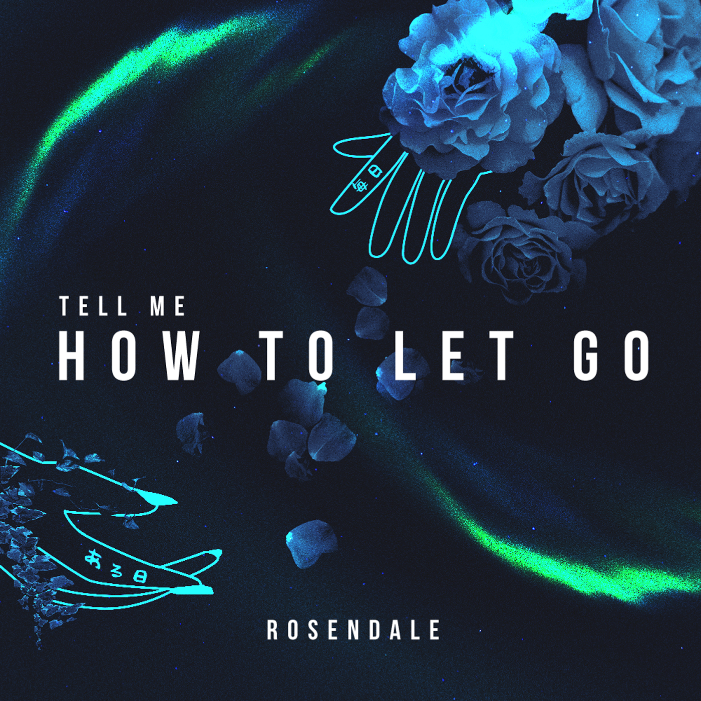 Rosendale - Tell Me How To Let Go (Official Audio) Image