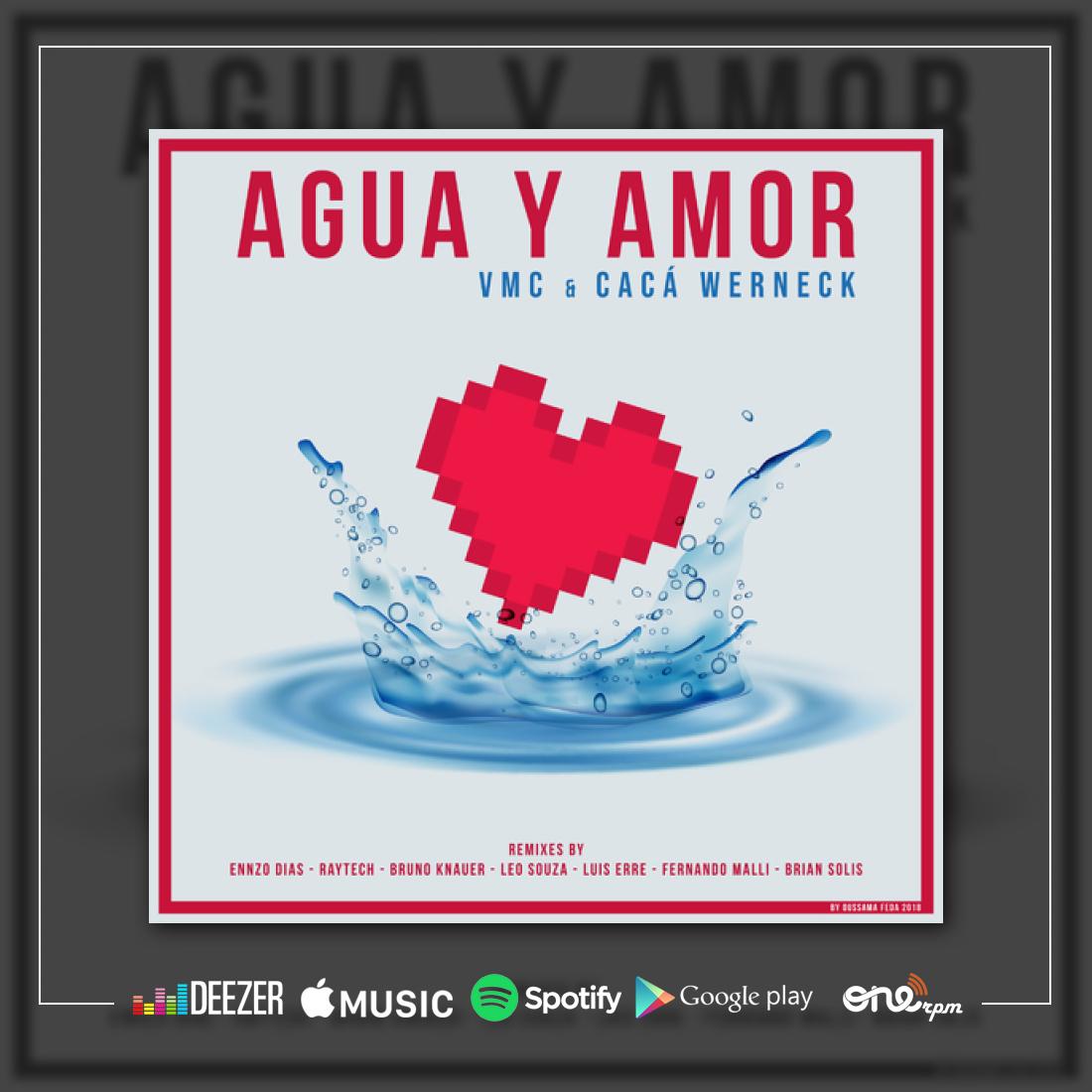 Agua y Amor de VMC & Caca Werneck Image