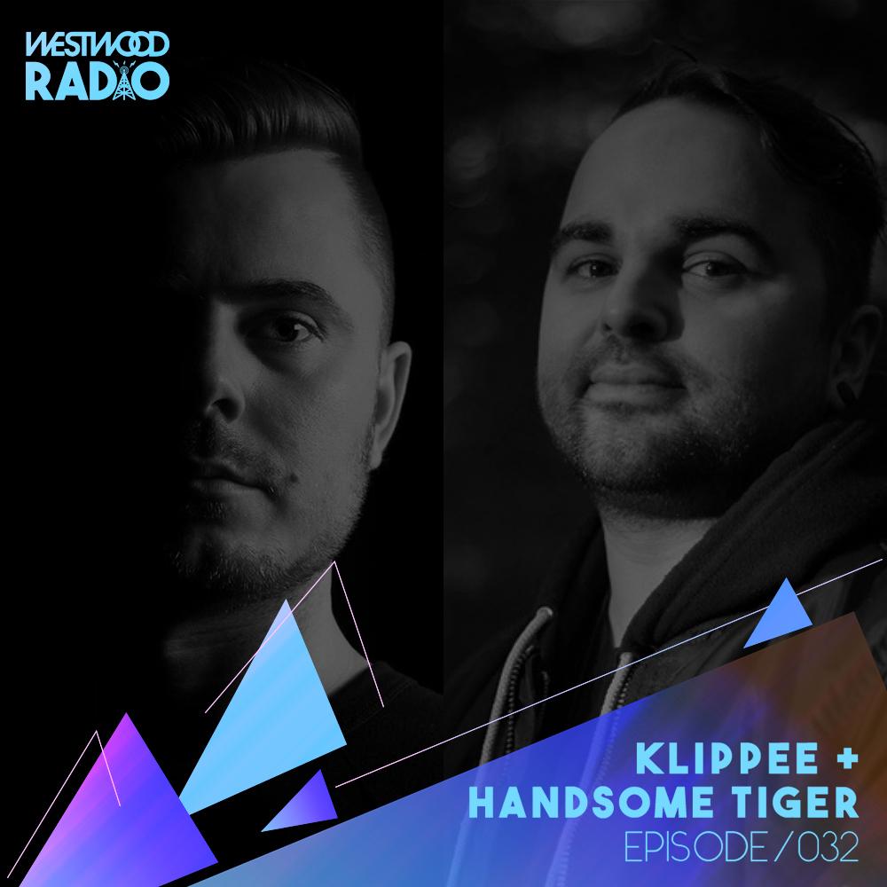 Westwood Radio 032 - KLIPPEE + Handsome Tiger Image
