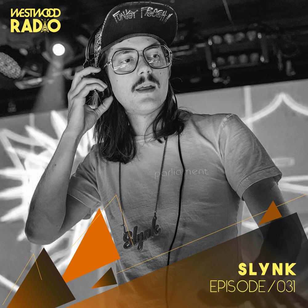 Westwood Radio 031 - Slynk  Image