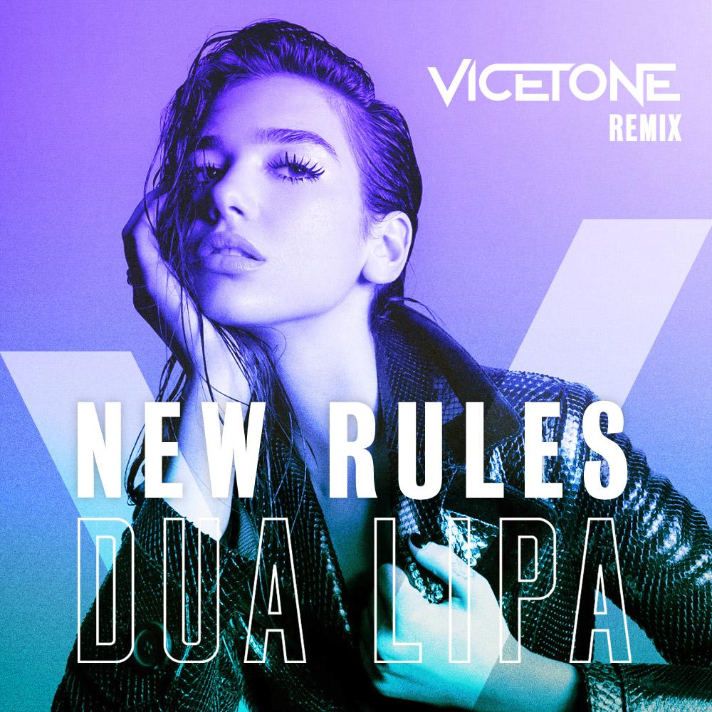 Dua Lipa - New Rules (Vicetone Remix)