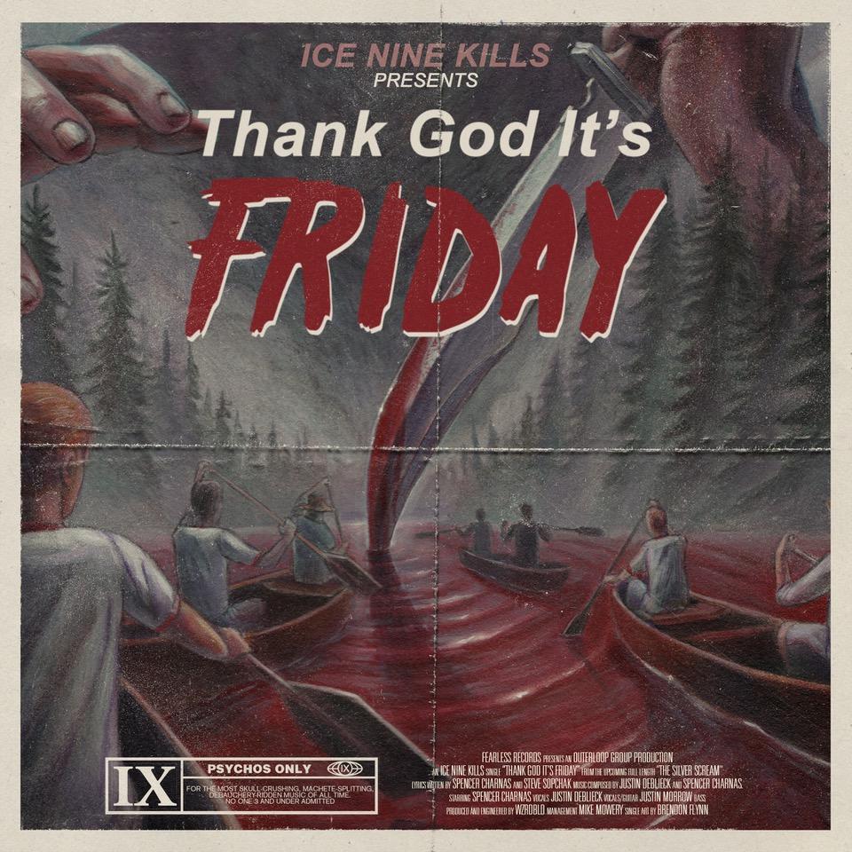 "Ice Nine Kills' New Single ""Thank God It's Friday"" Image"