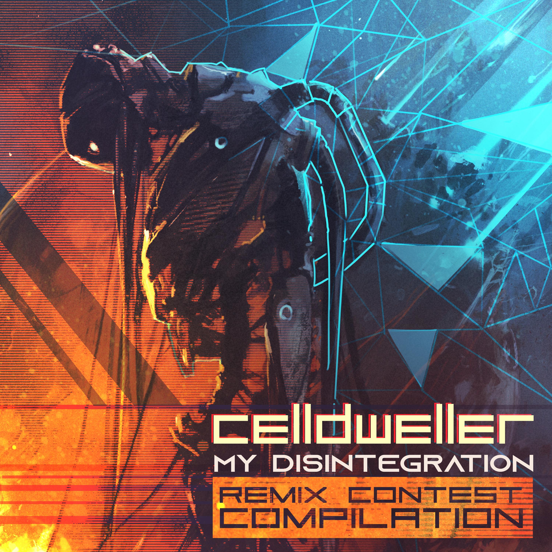 Celldweller - My Disintegration (Remix Contest Compilation)          Image