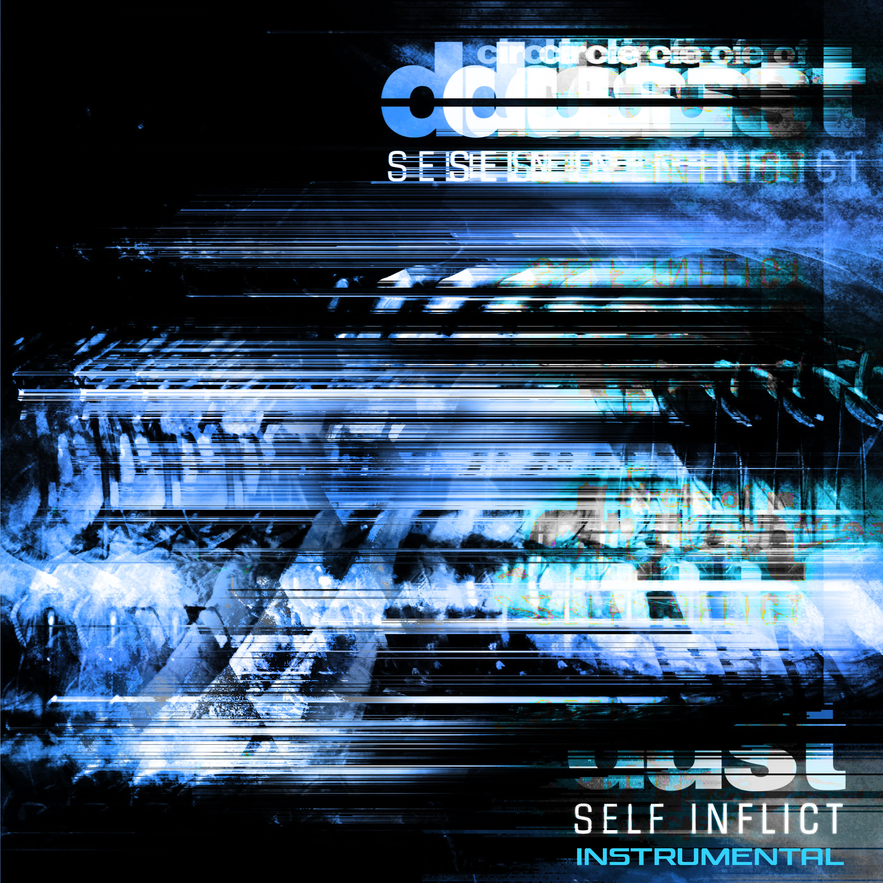 Circle of Dust - Self Inflict (25th Anniversary Mix) [Instrumental] [Single] Image