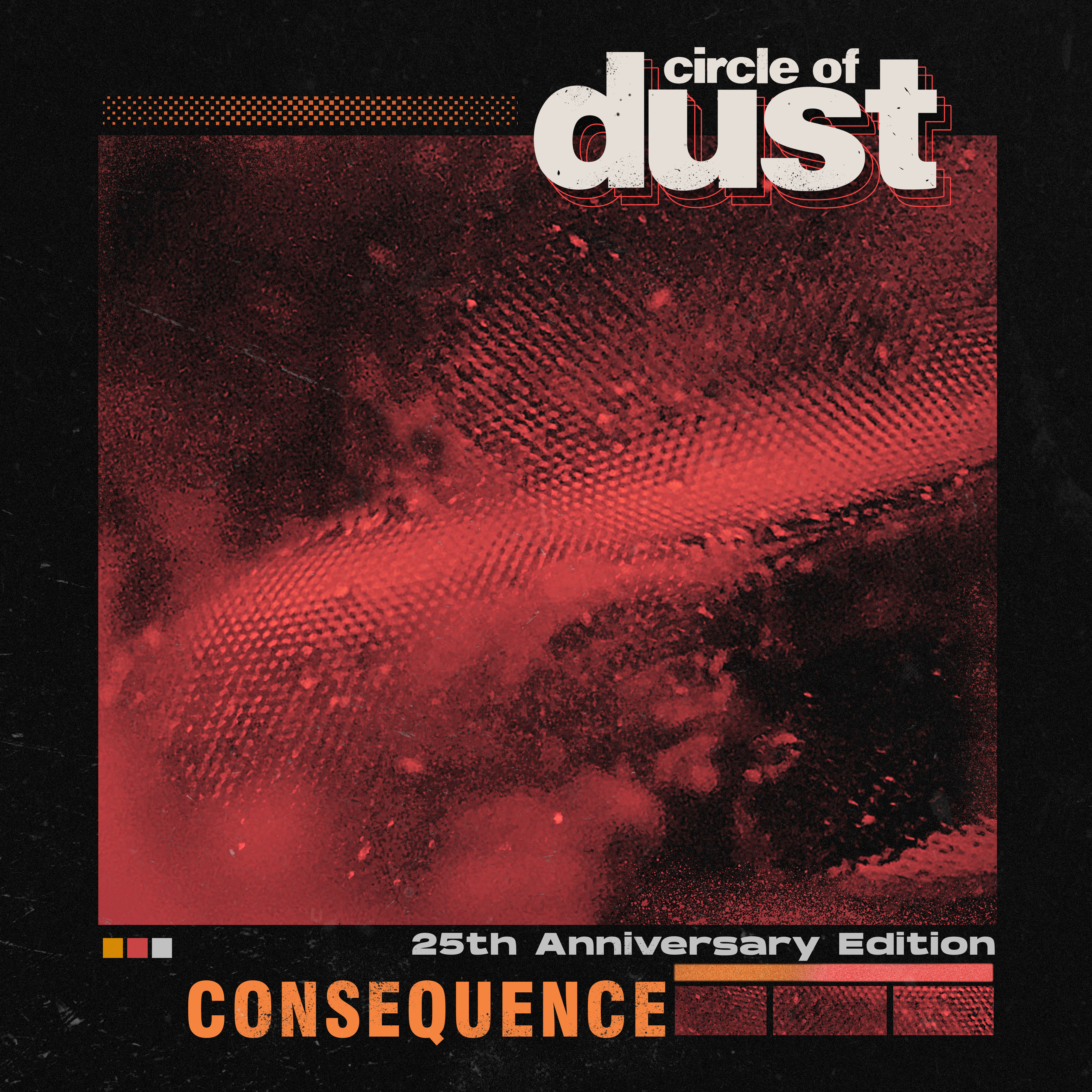 Circle of Dust - Consequence (25th Anniversary Mix) [Single] Image