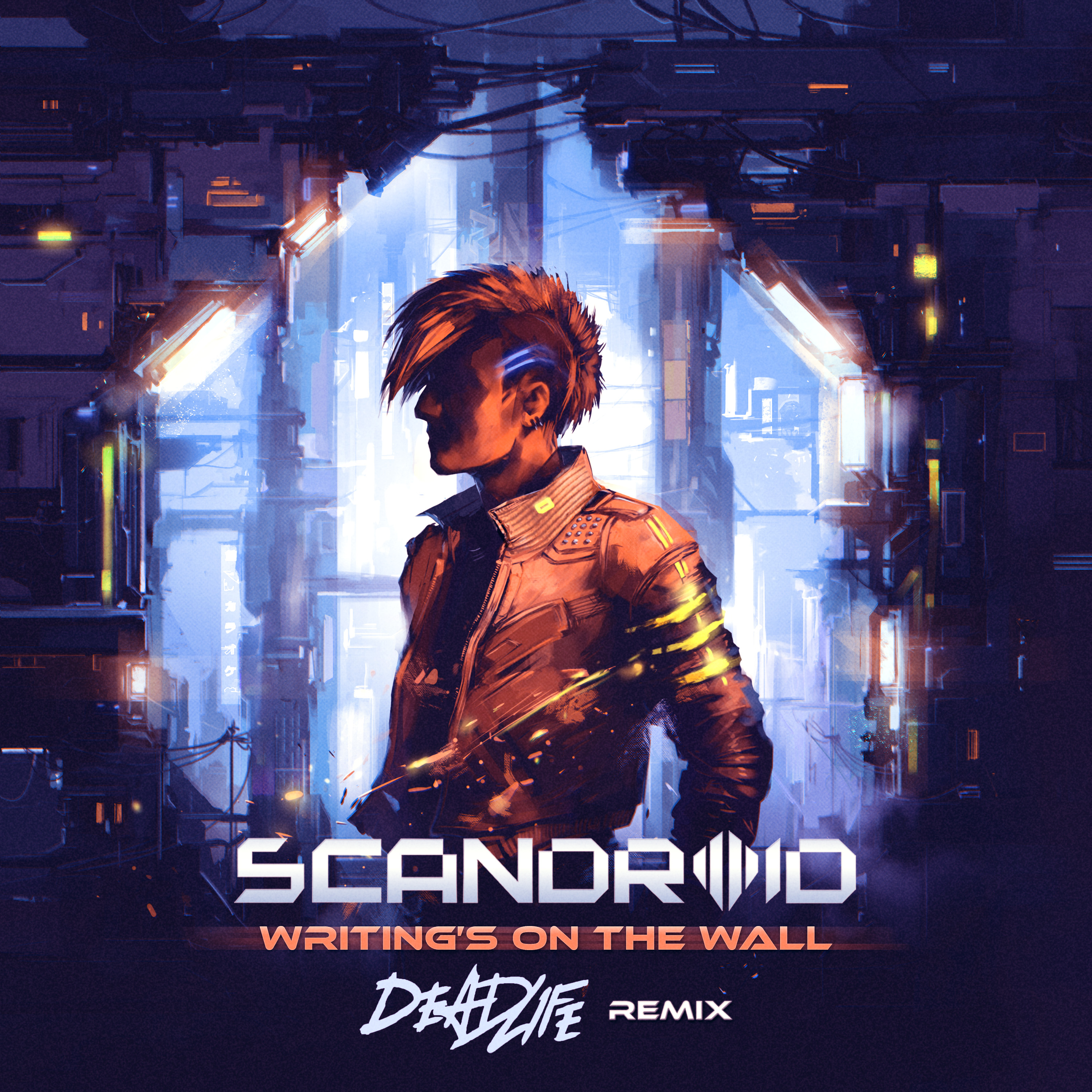 Scandroid - Writing's on the Wall (DEADLIFE REMIX) [Single] Image