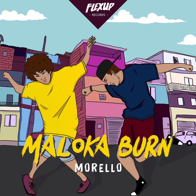 Morello - Maloka Burn (Ep) Image