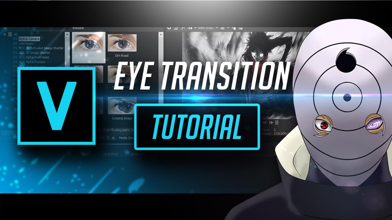 Eye Transition   Vegas Pro 15 by Pro Edits - Free download