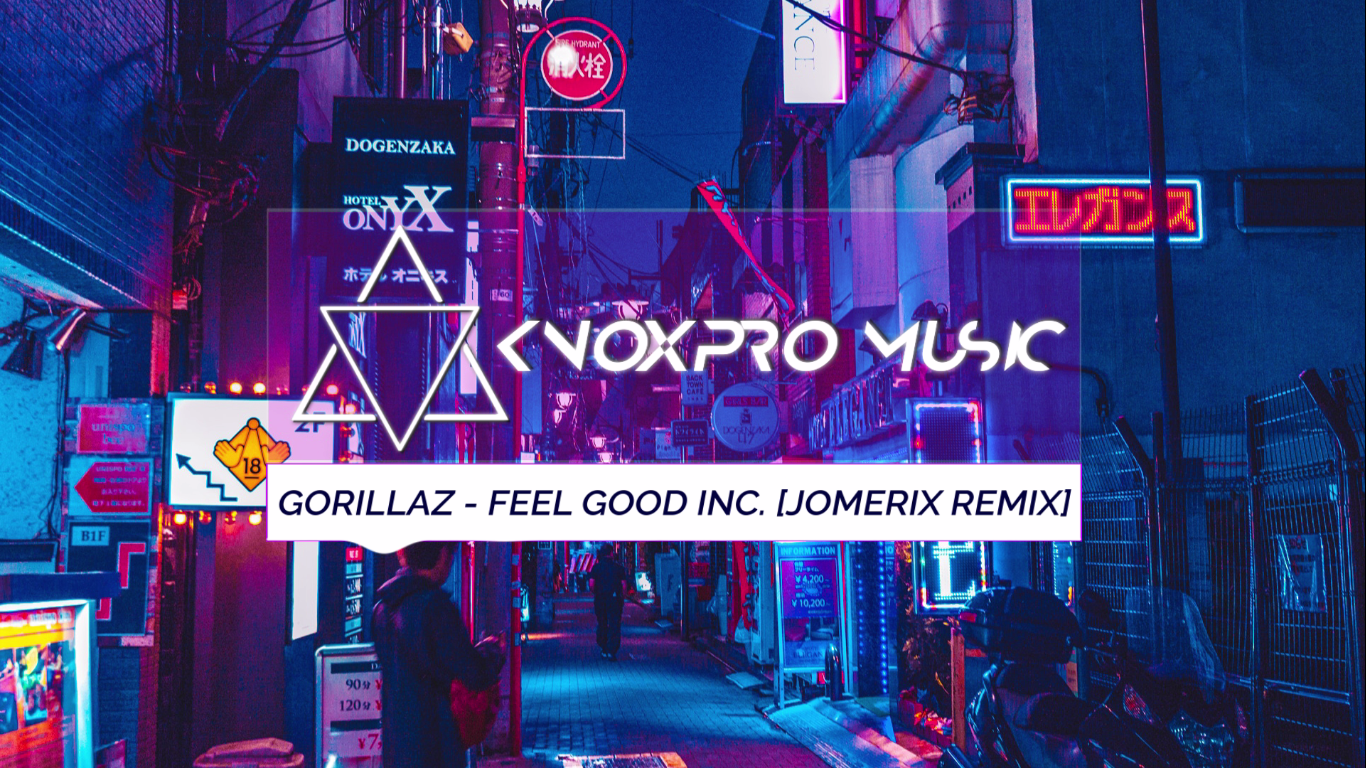 Audio Format Gorillaz Feel Good Inc Jomerix Trap Remix Free